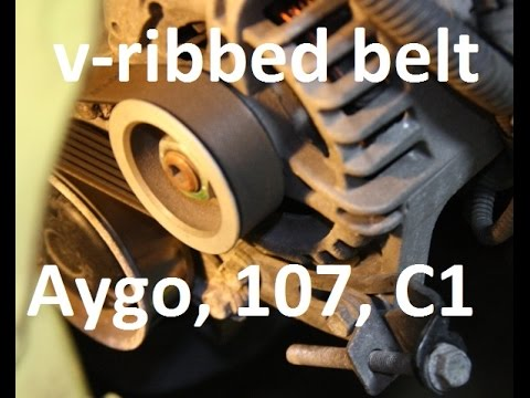 How to replace v-ribbed belt on 1.0 - Toyota Aygo, Peugeot 107, ... C1, Sirion, drive, auxiliary