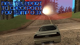 getlinkyoutube.com-[SA:MP 0.3z] ● Teleport to CheckPoint Hack 2014 ● Axpi