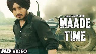 getlinkyoutube.com-Latest Punjabi Songs 2016   Maade Time   Amar Sandhu   Lil Daku   New Punjabi Songs   T-Series