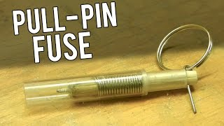 getlinkyoutube.com-How to make a Pull Pin Fuse