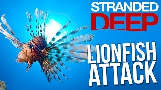 getlinkyoutube.com-Stranded Deep - Lionfish Attack! - Stranded Deep Mods - Episode 30