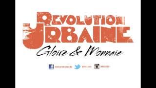 Revolution Urbaine - Gloire & Monnaie