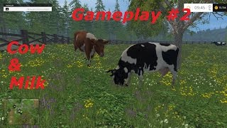 Farming Simulator 2015 Gameplay #2 Cow & Milk