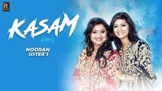 Nooran Sisters - Kasam | Full Song | Ramaz Music