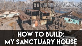 Fallout 4 - How To Build: My Sanctuary House! (Fallout 4 Building Tutorial)