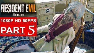 getlinkyoutube.com-RESIDENT EVIL 7 Gameplay Walkthrough Part 5 [1080p HD 60FPS] - No Commentary (FULL GAME)