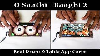 O Saathi | Baaghi 2 | Real Drum & Tabla App Cover - By Vijay Yadavar. width=