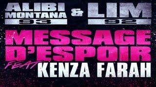Alibi Montana & LIM - Message d'espoir (feat. Kenza Farah)