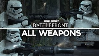 getlinkyoutube.com-STAR WARS Battlefront  - All Weapons/Blaster Rifles/Pistols (Gameplay Showcase) Including DLCs