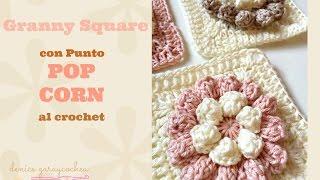 getlinkyoutube.com-Cómo hacer un granny square con punto POP CORN al crochet