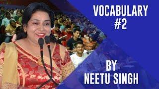 Vocabulary by Neetu Singh #2