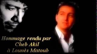 getlinkyoutube.com-Hommage rendu par Cheb Akil à Lounès Matoub  jaime