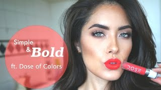 getlinkyoutube.com-Simple Makeup for BOLD Lips ft. NEW Dose of Colors lip swatches | Melissa Alatorre