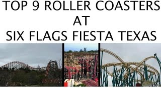 Top 9 Roller Coasters at Six Flags Fiesta Texas