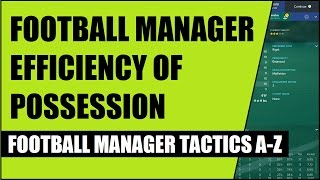 getlinkyoutube.com-Football Manager Efficiency of Possession