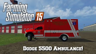 getlinkyoutube.com-FS15: Mod Release! (Dodge 5500 Ambulance) Happy Halloween!