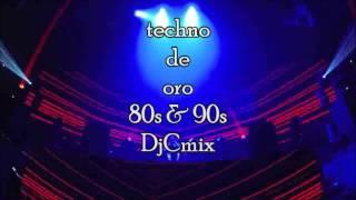 getlinkyoutube.com-techno 80s &90s de oro mezclado Djcmix