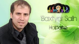 getlinkyoutube.com-Baxtyar Salih Halparke New BY : Hamay Jaza