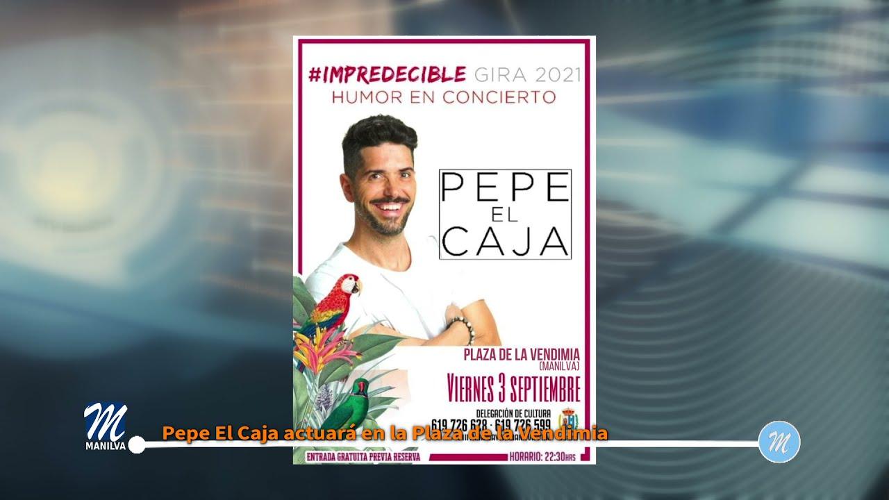Pepe El Caja actuará en la Plaza de la Vendimia