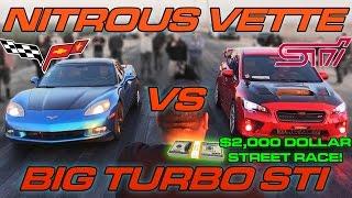 WRX STi vs Nitrous Corvette - $2000 Street Race!