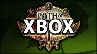 getlinkyoutube.com-Path of Exile Coming to Xbox One - End of Days or Brave New World? - An In Depth Discussion
