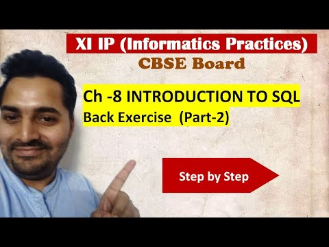 Class 11 IP | # 28 | Part-2 Back Exercise Ch-8 Introduction to SQL