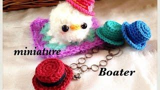 getlinkyoutube.com-ちいさな帽子☆ミニチュアカンカン帽の編み方☆ハンドメイドパーツや編みぐるみのアイテムに♪