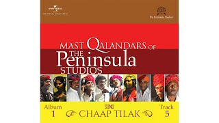"getlinkyoutube.com-""Chaap Tilak"" by the Mast Qalandars @ The Peninsula Studios."