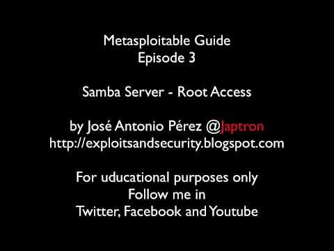 Metasploitable Guide - Episode 3 - Samba Server - Root Access