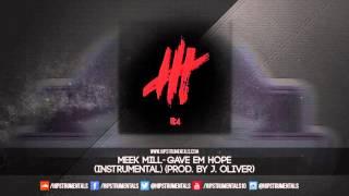 getlinkyoutube.com-Meek Mill - Gave Em Hope [Instrumental] (Prod. By J. Oliver) + DL via @Hipstrumentals