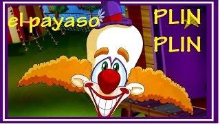 getlinkyoutube.com-EL PAYASO PLIN PLIN - canciones infantiles