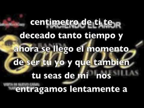 haciendo el amor la adictiva banda san jose de mesillas estreno 2012 =estreno 2012= letra