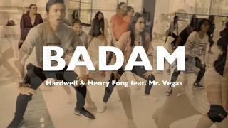 Hardwell & Henry Fong feat. Mr. Vegas - Badam (COREOGRAFIA)// BRANDON RANGEL width=