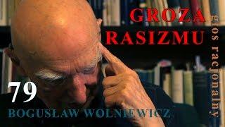 getlinkyoutube.com-Bogusław Wolniewicz 79 GROZA RASIZMU