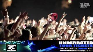 Bow Wow - Underrated (Tour Commercial)