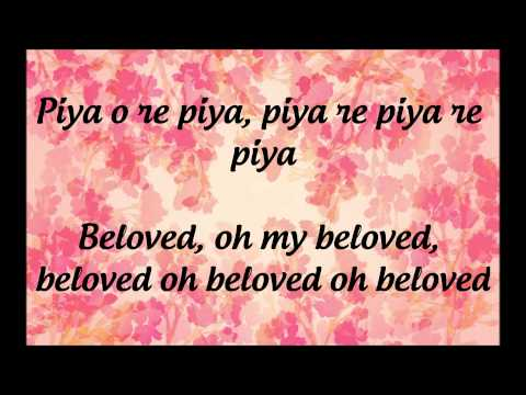 """Piya O Re Piya""- Lyrics & English Translation- ""Tere Naal Love Ho Gaya"" (2012)"
