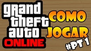 getlinkyoutube.com-GTA V ONLINE - COMO JOGAR! ENSINANDO COMO CONSEGUIR CONECTAR.
