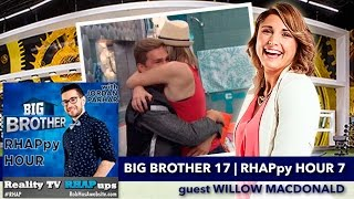Big Brother RHAPpy Hour 7 | guest Willow MacDonald