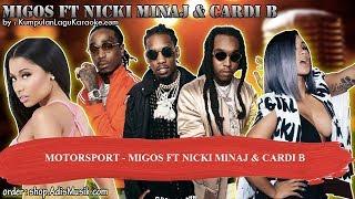 MOTORSPORT - MIGOS FT NICKI MINAJ & CARDI B Karaoke