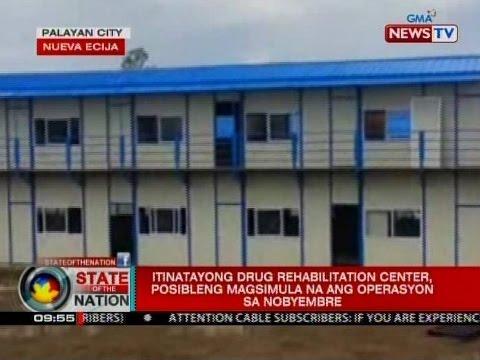 Itinatayong drug rehabilitation center sa Nueva Ecija, posibleng ...