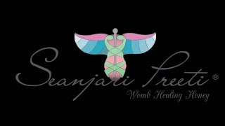 Starting your Vaginal Detox with Seanjari Preeti