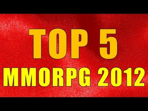 TOP 5 -  MMORPG 2012   