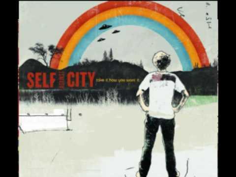 Take It How You Want It de Self Against City Letra y Video