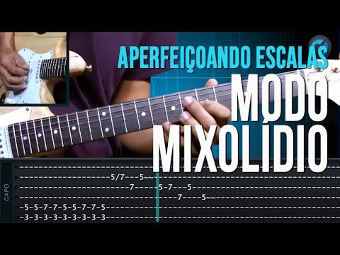 Aperfei�oando Escalas - Modo Mixol�dio (aula t�cnica de guitarra)