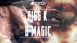 KOTD - Rap Battle - Bigg K vs B Magic