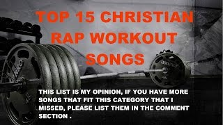 getlinkyoutube.com-Top 15 Christian Rap Workout Songs