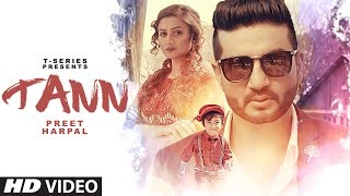 Preet Harpal: TANN Video Song |