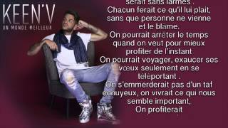 getlinkyoutube.com-Keen'v - Un Monde Meilleur ( video Lyrics )