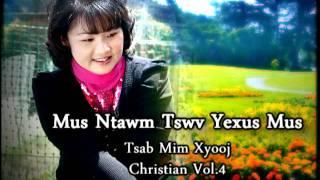 getlinkyoutube.com-Tsab Mim Xyooj Christian Vol.4.mpg