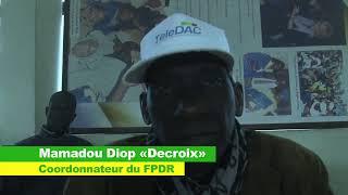 SENEGAL: Mr Macky Sall est dans une logique de revanche dixit Mamadou DIOP dit Decroix